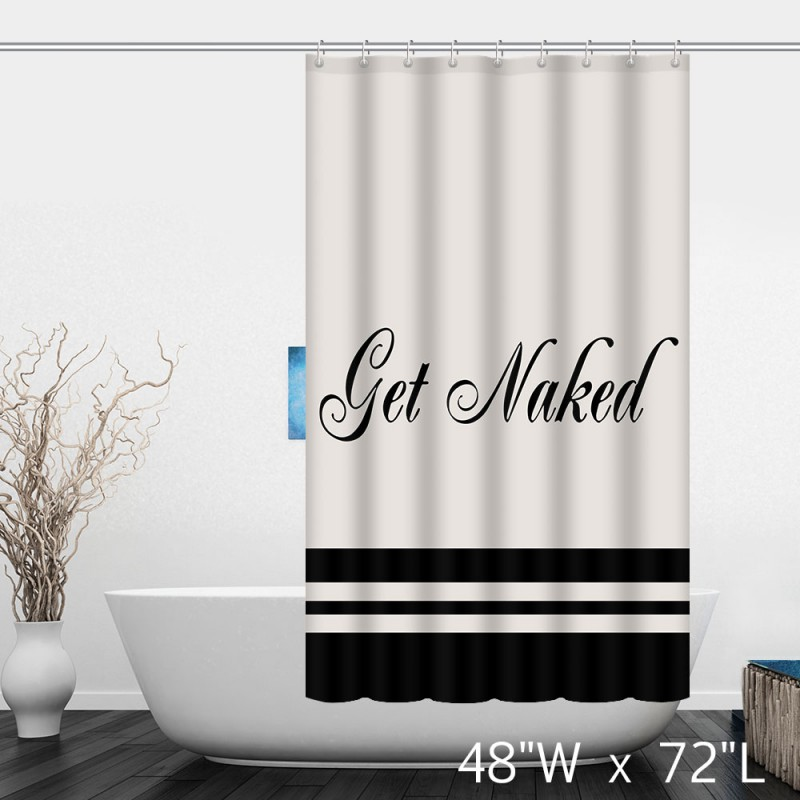 ... Get Naked Simple Words Print Shower Curtain ...